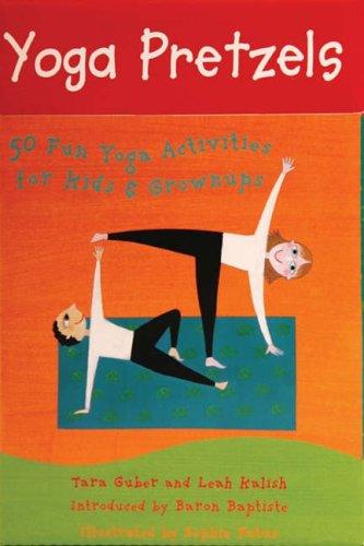 Yoga Pretzels (Yoga Cards)by Tara Guber